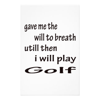 I will play Golf. Personalized Stationery