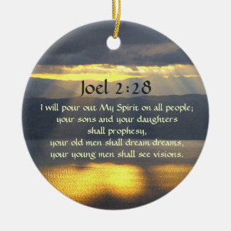I will pour out My Spirit Joel 2 28, Bible Verse Christmas Ornament
