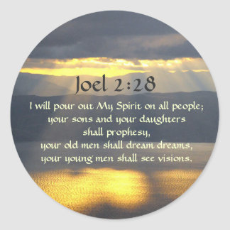 I will pour out My Spirit Joel 2 28, Bible Verse Classic Round Sticker
