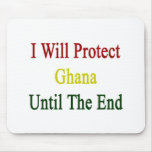 I Will Protect Ghana Until The End Mouse Pads