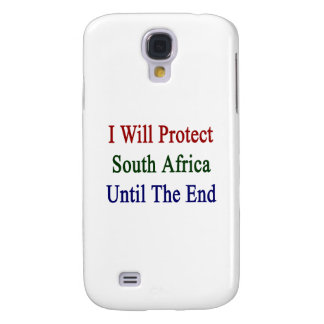 I Will Protect South Africa Until The End Samsung Galaxy S4 Cover