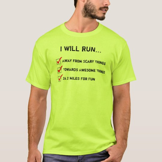I Will Run 26.2 Miles for Fun TShirt