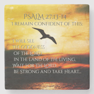 I will see the goodness of the Lord Psalm 27:13-14 Stone Beverage Coaster