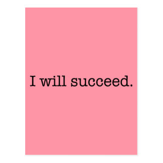 I Will Succeed Inspirational Success Quote Postcard