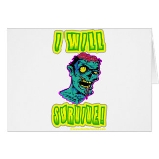 I Will Survive! Greeting Card