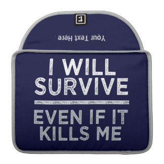 I WILL SURVIVE custom MacBook cover MacBook Pro Sleeves