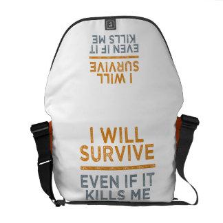 I WILL SURVIVE custom messenger bag