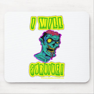 I Will Survive Mousepads