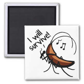 I Will Survive Singing Roach - Magnet