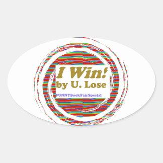 I WIN - funny books fair Hopeless Street LOWPRICE Oval Sticker