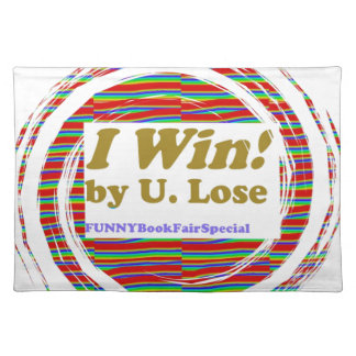 I WIN - funny books fair Hopeless Street LOWPRICE Placemat