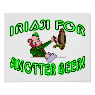 I Wish For Another Beer Irish Style Print