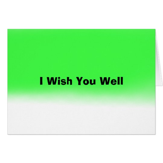 I Wish You Well Card