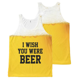 I Wish You Were Beer Funny Slogan All-Over Print Tank Top