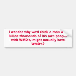 I wonder why we'd think a man who killed thousa... bumper sticker