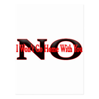 I wont go home with You Postcard