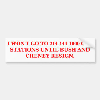 I WON'T GO TO 214-444-1000 GAS STATIONS STICKER BUMPER STICKER