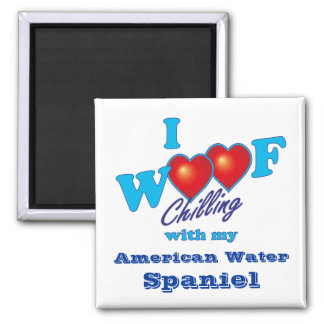 I Woof American Water Spaniel Square Magnet