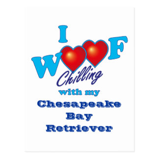 I Woof Chesapeake Bay Retriever Postcard