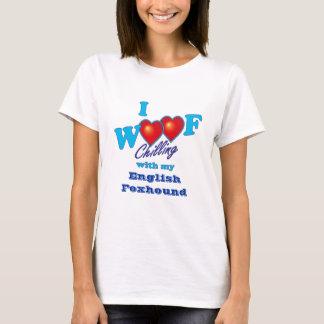 I Woof English Foxhound T-Shirt
