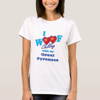 I Woof Great Pyrenees T-Shirt