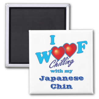 I Woof Japanese Chin Square Magnet