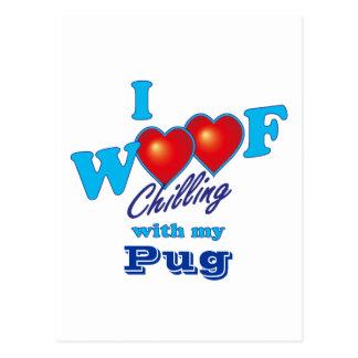 I Woof Pug Postcard