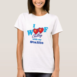 I Woof Staffies T-Shirt
