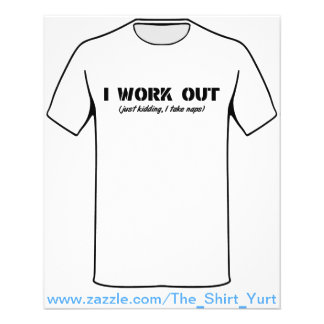 I Work Out (Just Kidding I Take Naps) 11.5 Cm X 14 Cm Flyer