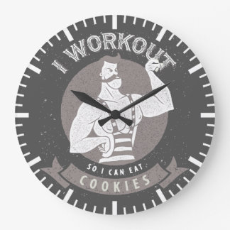 I Workout So I Can Eat Cookies Large Clock