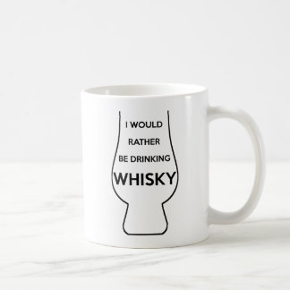 I Would Rather Be Drinking Whisky 11oz Coffee Mug