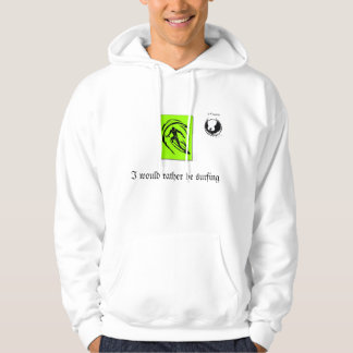 I would rather be surfing Hoodie