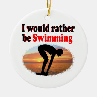 I WOULD RATHER BE SWIMMING ROUND CERAMIC DECORATION