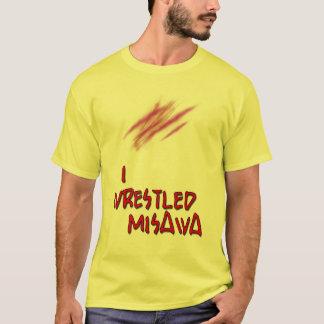 I Wrestled Misawa T-Shirt