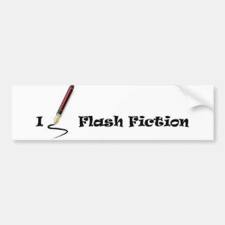 I Write Flash Fiction Car Bumper Sticker