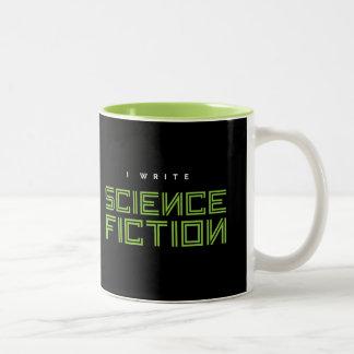 I Write Science Fiction Two-Tone Coffee Mug