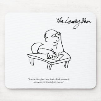 I Write Therefore Mousepad