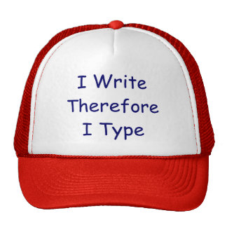I WriteThereforeI Type Trucker Hat