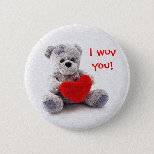 I wuv you! 6 cm round badge