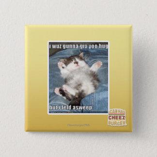 I wuz gunna giv yoo hug 15 cm square badge