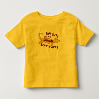 I'am cute and Samoan , Beat that! Toddler T-Shirt