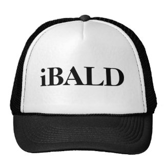 iBALD hat. It says that you are BALD.