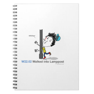 ICD-10: W22.02 Walked into lamppost Spiral Notebook