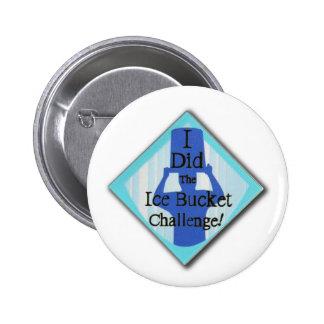 Ice Bucket Challenge Pinback Buttons