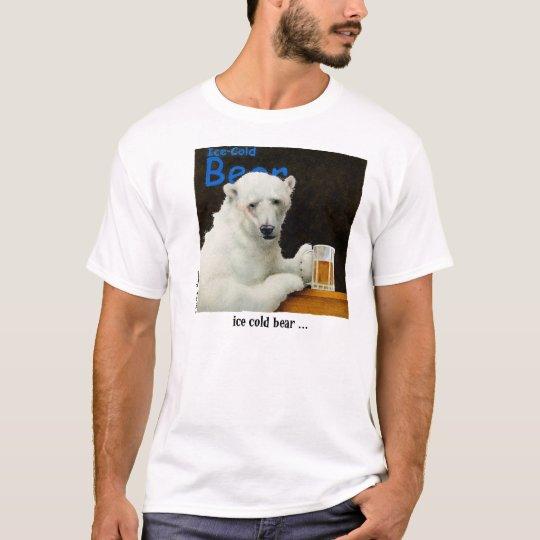 Ice cold bear T-Shirt