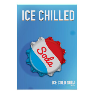 Ice Cold Soda Cap Commercial Poster