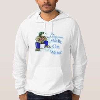 Ice fishermen walk on water hoodie