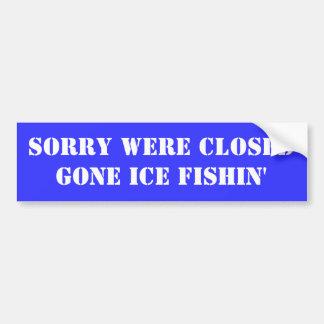 ICE FISHIN BUMPER STICKER