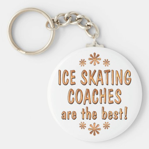 Ice Skating Coaches are the Best Basic Round Button Key Ring