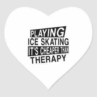 ICE SKATING It Is Cheaper Than Therapy Heart Sticker